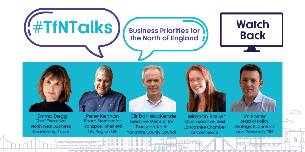 TfNTalks Panel Business Priorities for the North
